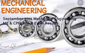 Congratulations! List of Passers for September 2015 Mechanical Engineering ME & CPM Board Exam Results
