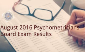 Congratulations! August 2016 Psychometricians Board Exam Results 'List of Passers'