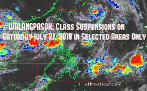 #WALANGPASOK: Class Suspensions on Saturday July 21, 2018 in Selected Areas Only