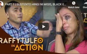 Raffy Tulfo in Action Episode # Sustento Hingi Ni Misis, Black Eye Bigay Ni Mister!