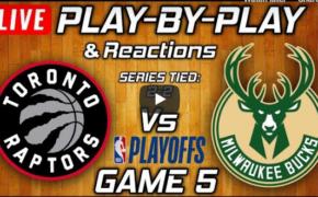 #LIVESTREAM: Game 5 Milwaukee Bucks vs Toronto Raptors