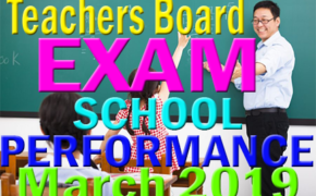 March 2019: Teachers Board Exam Top Performing & Performance of Schools