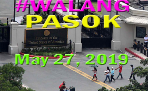 #WALANG PASOK! May 27, 2019 in All Offices US Embassy