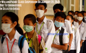 #WalangPasok: Class Suspension on January 29, 2020, Due To Coronavirus In Selected Areas