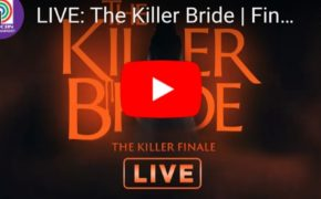 "LIVE NOW: ""The Killer Bride"" Finale January 17, 2020 (Friday)"