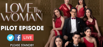 Watch LIVE: 'Love Thy Woman' Full Episode on July 10, 2020