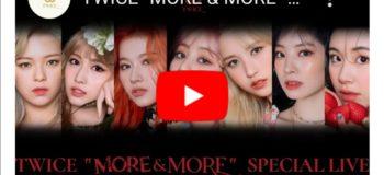 LIVE: TWICE 'More & More' 2020 Comeback