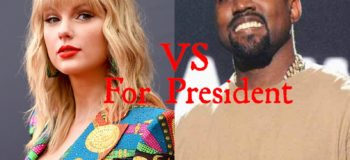 Taylor Swift Fans Wants Her to Run for President; Kanye West VS Taylor Swift