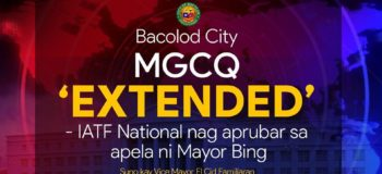 Just In: Bacolod City MGCQ Extended IATF Approved