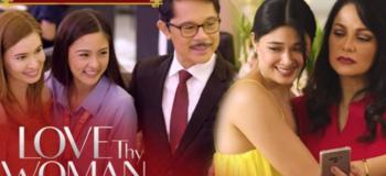 Kapamilya Channel 'Love Thy Woman' Episode on July 1, 2020