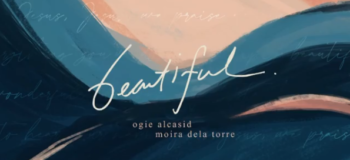 "Ogie Alcasid Uploads Teaser for New Single ""Beautiful"" in Collaboration with Moira dela Torre"
